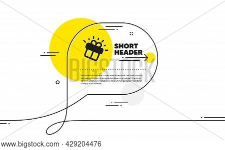 Gift Icon. Continuous Line Chat Bubble Banner. Present Box Sign. Brand Marketing Symbol. Gift Icon I