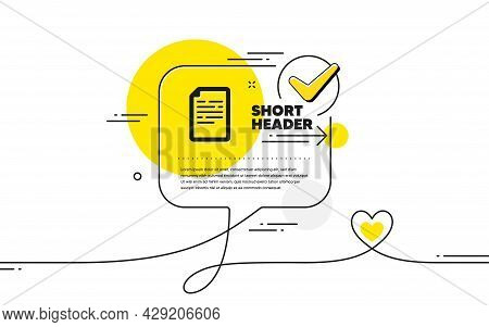 Document Icon. Continuous Line Check Mark Chat Bubble. Doc File Page Sign. Office Note Symbol. Docum