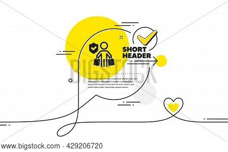 Buyer Insurance Hand Icon. Continuous Line Check Mark Chat Bubble. Risk Coverage Sign. Shopping Prot