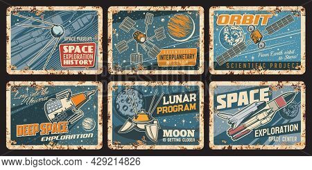 Spaceships And Satellites Rusty Plates. Outer Space Exploration Vector Vintage Metal Signs. Galaxy R