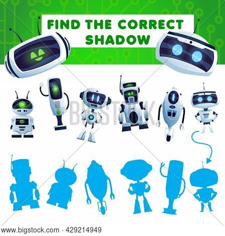 Find A Shadow Kids Game With Cartoon Robots. Vector Riddle Match Correct Silhouettes Of Ai Cyborgs.