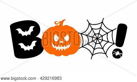 Boo Design With Pumpkin And Spider Web.. Cute Halloween Greeting. Good For Greeting Card Decoration,