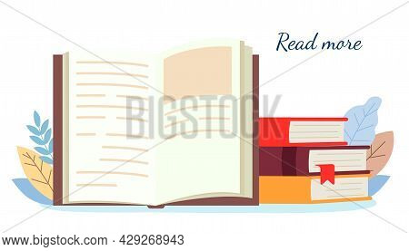 Read More Books Education Learning Concept With Opening Book Or Textbook Stack Piles Of Literature T