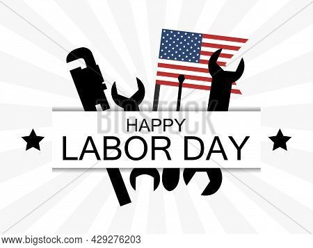Happy Labor Day. Usa National Flag And Working Tools. Wrench And Screwdriver. Design Of Advertising