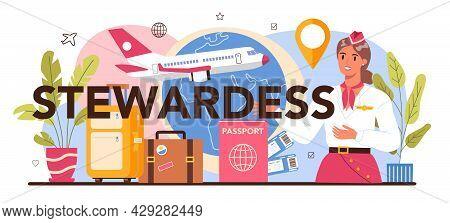 Stewardess Typographic Header. Flight Attendants Help Passenger