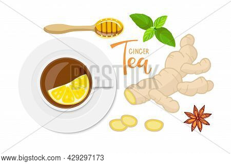 Ginger Tea. Cup Of Tea With Lemon. Ingredients For Tasty And Healthy Hot Drink. Design For Party Inv