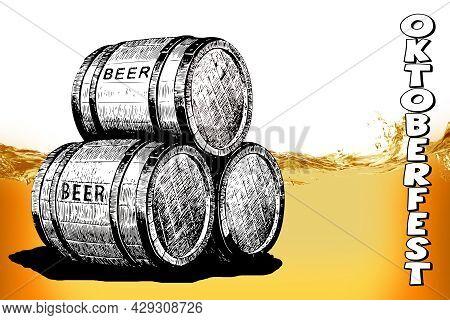 Oktoberfest. Barrels Of Beer And The Inscription Oktoberfest Close Up