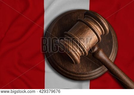 Judge Gavel And Flag Of Peru. Law And Justice In Republic Of Peru. Violation Of Rights And Freedoms.