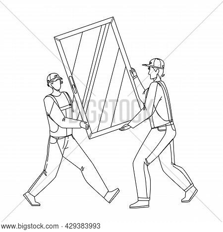 Pvc Window Carrying Men For Installing Black Line Pencil Drawing Vector. Construction Workmen Carefu