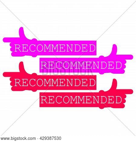 Recommended. Arrow Hand,  Pointer To The Left And To The Right. Thumb Up And Forefinger. Pink And Re