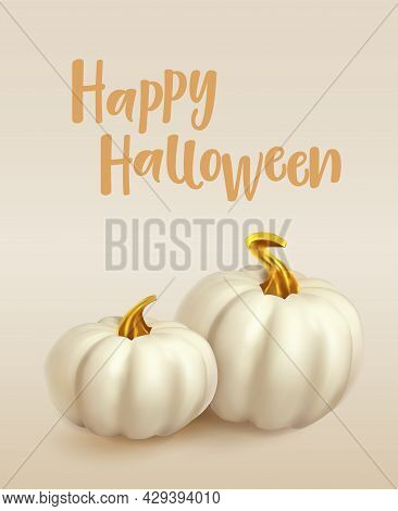 Happy Halloween Poster. White Pumpkin With Gold On Beige Background With Text Happy Halloween. Trend