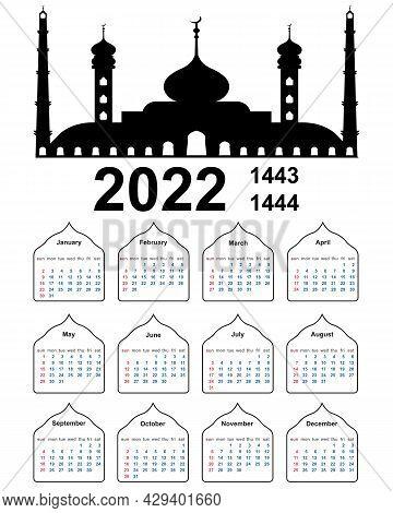 Hijri Islamic Calendar 2022. From 1443 To 1444, Vector Muslim Calendar With An Islamic Mosque Week S