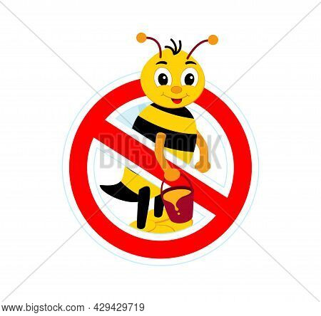 Stop Sign, Watch Out For The Bees. Red Sign No Honey.