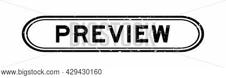 Grunge Black Preview Word Rubber Seal Stamp On White Background