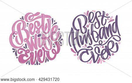 Mega Set - Best Wife Ever, Best Husband Ever - Cute Hand Drawn Doodle Lettering Label Art.
