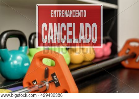 In Spanish Inscription Sorry Workout Canceled. Training Cancellation Due To Business Closure. Set Of