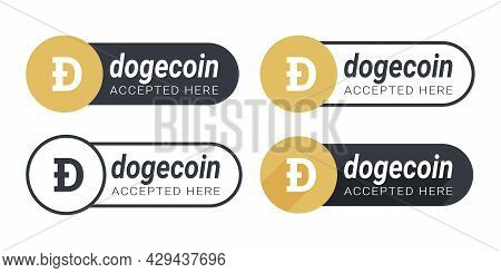Dogecoin Accepted Here Icons. Payments Are Accepted On Online Store. Pay With Dogecoin Button. Vecto