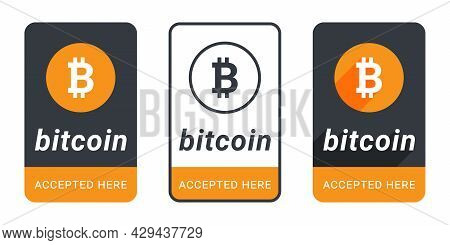 Bitcoin Accepted Here Button. Sticker Or Badge Bitcoin Accepted. Pay With Bitcoin Button. Vector Ill