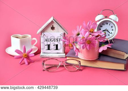 Calendar For August 11 : The Name Of The Month Of August In English, The Number 11, A Cup Of Tea, Bo
