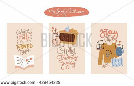 Set Of Hand Drawn Autumn A4 Posters And Cards For Thanksgiving And Seasonal Greetings Design. Cozy H