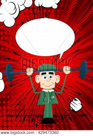 Funny Cartoon Doctor As A Weightlifter Lifting Barbell. Vector Illustration. Strong Health Care Work