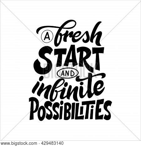 Fresh Start Quote Poster. Hand Drawn Letering On White Background. Typographic Vector Illustration