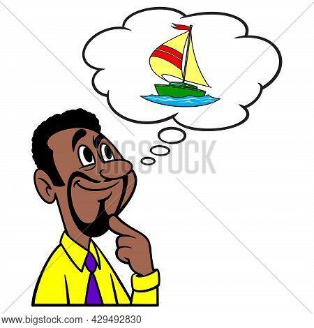 Man Thinking About A Sailboat - A Cartoon Illustration Of A Man Thinking About Buying A Sailboat.