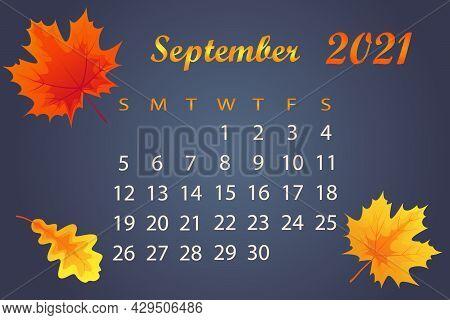 Autumn Calendar 2021 Year. Calendar Template For September 2021. Bright Autumn Maple And Oak Leaves