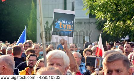 Warsaw, Poland. 10 August 2021. People Protest With Banners To Support Free Media In Poland, Against