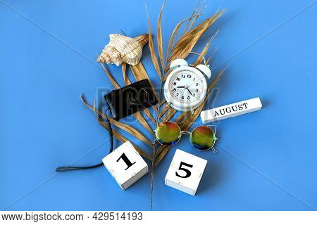 Calendar For August 15 : The Name Of The Month Of August In English, Cubes With The Number 15, A Dry