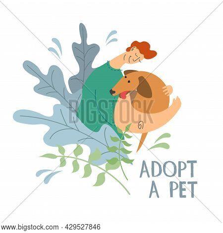 Guy Hugs The Dog. Adopt A Pet Concept
