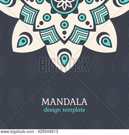 Invitation Graphic Card With Mandalas. Seamless Decorative Ornament. Applicable For Covers, Posters,