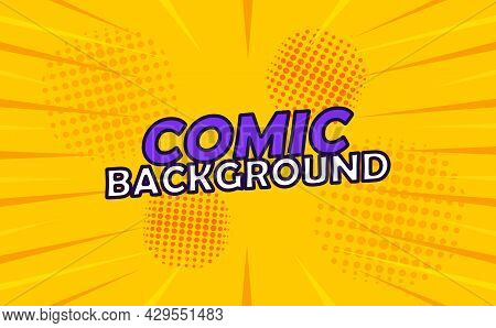 Colorful Pop Art Comic Poster With Comic Lettering On Yellow Background. Concept Of Bright Template