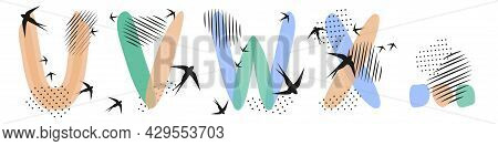 Set Of  Hand Drawn Letters U, V, W, X. Flock Of Swallows Is Flying. Abstract Objects, Spots, Dots, S