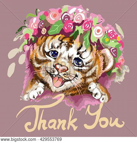 Thank You Tiger Baby Head And Flowers. Hand-painted Watercolor Style, Black Ink Line Art. Young Pred