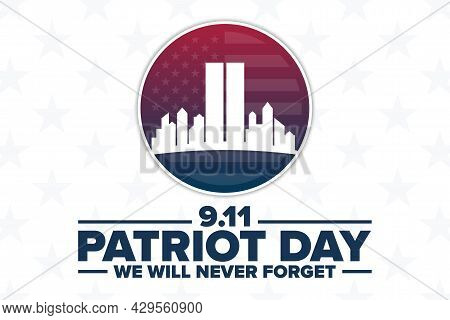 Patriot Day. 9.11. We Will Never Forget. Template For Background, Banner, Card, Poster With Text Ins