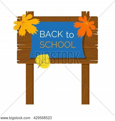 Wooden Plaque With Paper Blank , Billboard Sign Isolated On White Background. Back To School