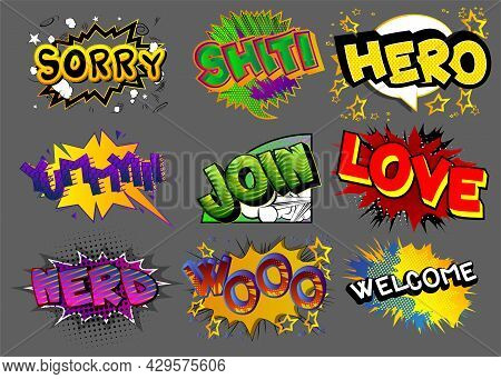 Sorry, Shit, Hero, Yummy, Join, Love, Nerd, Wooo, Welcome - Cartoon Words, Text Effect. Speech Bubbl