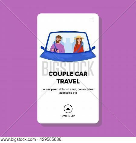 Man And Woman Couple Car Travel Together Vector. Husband And Wife Couple Car Travel On Vacation, Com