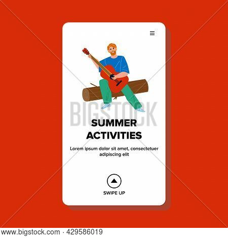 Summer Activities Of Man Musician In Forest Vector. Boy Sitting On Wood Timber And Playing On Guitar
