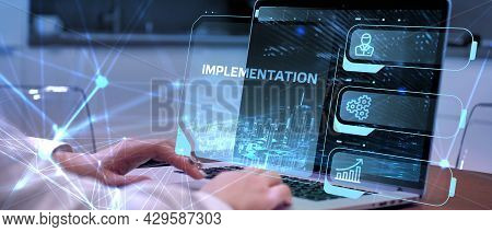 Implementation, Web Technology Concept.  Business, Technology, Internet And Network Concept