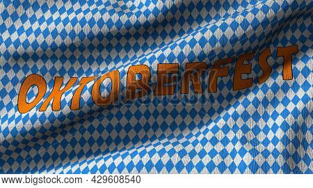 Oktoberfest. 3d Rendering Flag Made Of Blue Checkered Fabric With The Words Oktoberfest In Detail