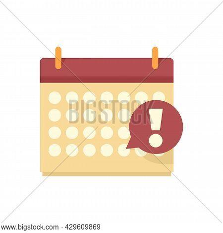 Deadline Important Calendar Icon. Flat Illustration Of Deadline Important Calendar Vector Icon Isola