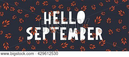 Hand Drawn Typography Lettering Phrase Hello, September Isolated On The White Background With Golden