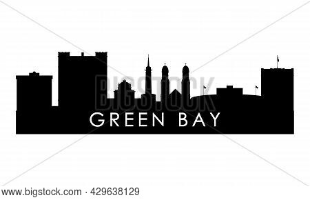 Green Bay Skyline Silhouette. Black Green Bay City Design Isolated On White Background.
