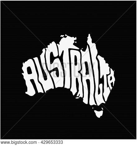 Australia Map Lettering In Map Shape. Australia Map Typography Vector On Black Background. Australia