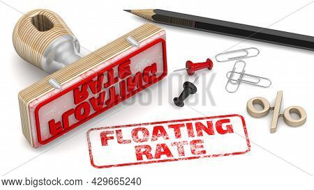 Floating Rate. The Stamp And An Imprint. Wooden Stamp And Red Imprint Floating Rate On White Surface