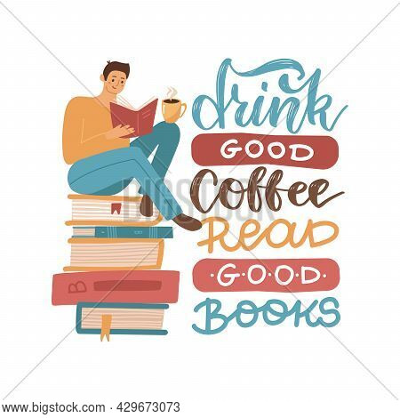 Young Man Reading A Book Sitting On Stack Of Big Books With Hot Coffee Mug , Flat Hand Drawn Vector