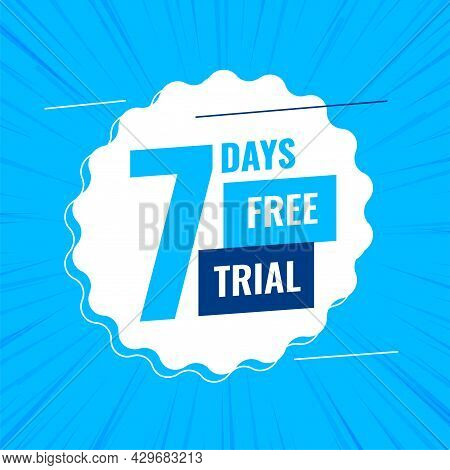 7 Days Or A Week Free Trial Background Design Vector Illustration