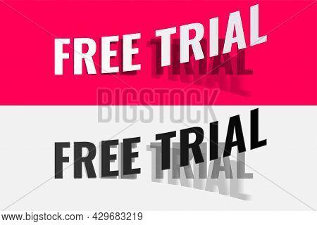Free Trial Peel Off Sticker Design Vector Illustration